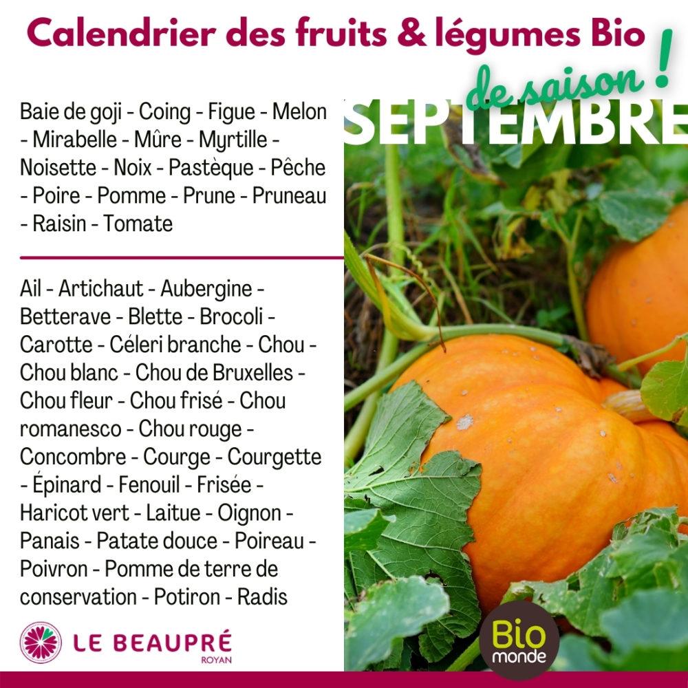 Fruits et légumes Bio magasin Biomonde Le Beaupré Royan Ail - Artichaut - Aubergine - Betterave - Blette - Brocoli - Carotte - Céleri branche - Chou - Chou blanc - Chou de Bruxelles - Chou fleur - Chou frisé - Chou romanesco - Chou rouge - Concombre - Courge - Courgette - Épinard - Fenouil - Frisée - Haricot vert - Laitue - Oignon - Panais - Patate douce - Poireau - Poivron - Pomme de terre de conservation - Potiron - Radis