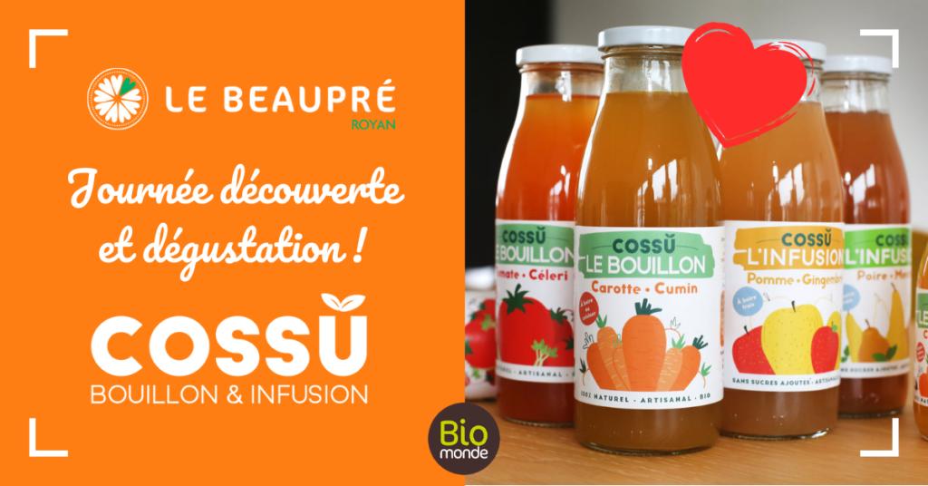 Animation dégustation bouillons & infusion Cossu Bio au beaupré Biomonde Royan